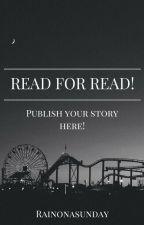 Read for Read by Rainonasunday