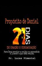 Propósito de Daniel - 21 dias de oração by LucasPimentel226