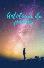 Antología de poemas. by AzazelOnTheEarth