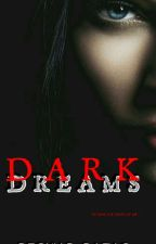 Dark Dreams by RyonneB