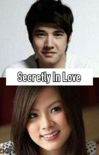 Secretly In Love (ONGOING) by _Okeziah