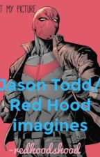 Jason Todd imagines by redhoodshood