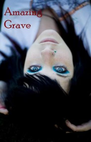 Amazing Grave (Book 2) *EDITING*