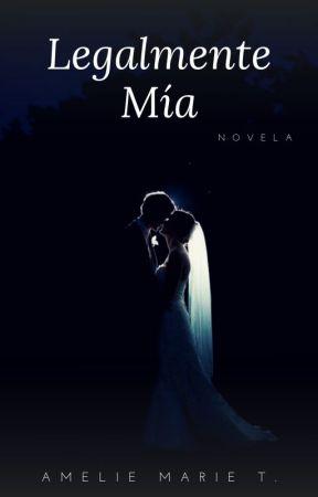Legalmente Mía by Mocasweet23
