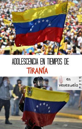 Adolescencia en tiempos de tiranía by VenezuelaQuierePaz