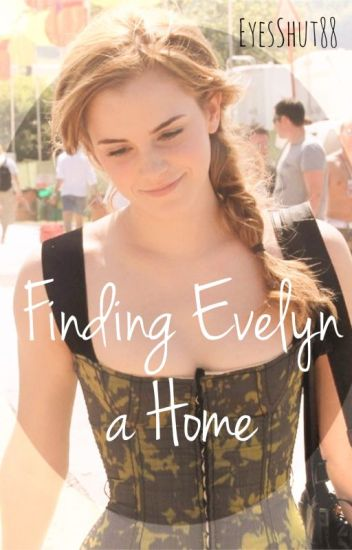 Finding Evelyn A Home