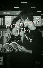 MARRIAGE?? 17th by blueshh1111
