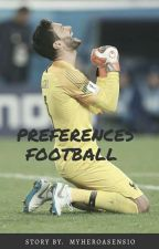 Preferences | Football  by MyHeroAsensio