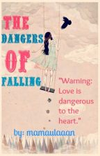 The Dangers of Falling [Fin.] by mamaulaaan