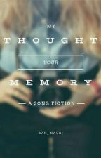 [SF] My Thought Your Memory by san_maurj