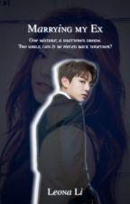 Marrying my ex....-BTS Jungkook Fanfic by LeonaLi2