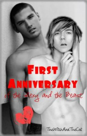 First Anniversary of the Sexy and the Beast: Special One-Shot by TheWitchAndTheCat