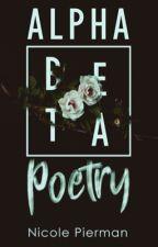 Alpha Beta Poetry (Completed) by AuthorishNicole