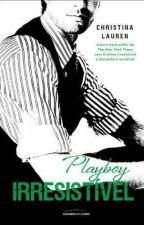 Playboy Irresistível by NathaliaQuintanilha