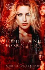 GODS AND MONSTERS by wftclarax