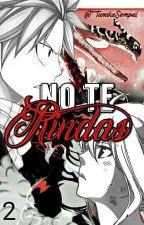 No Te Rindas [2] by TanakaSempai