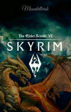 Skyrim VI by Moonkillersk