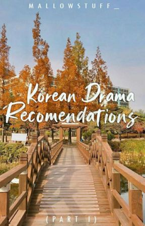 KDRAMA RECOMMENDATION by Mstyrysa101