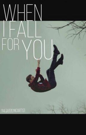 When I Fall For You by picolatoastada