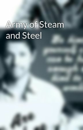 Army of Steam and Steel by Brego14