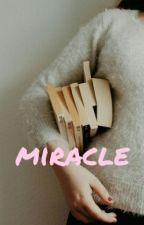 Miracle•idr by SAHABATCJR