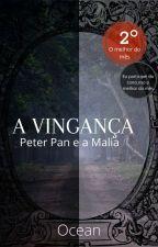 Peter Pan & a Malia a vingança - Once Upon A Time  by livrosdaManu