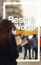 The Best and Worst Books on Wattpad... by sleeveless_