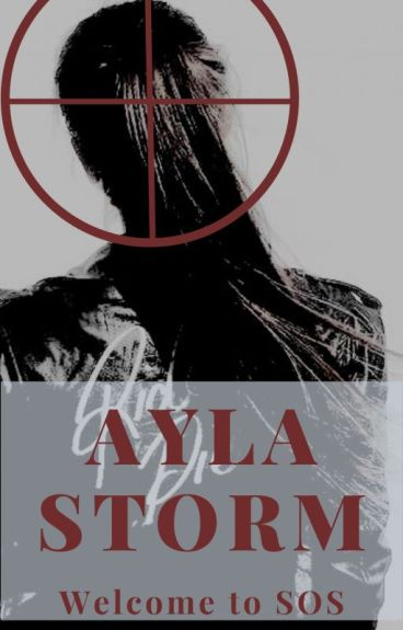 Ayla Storm: Welcome to S.O.S