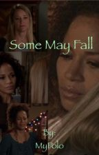 Some May Fall by MyPolo