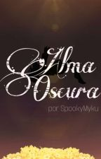 Alma Oscura (undertale y tu) by Miku014neko
