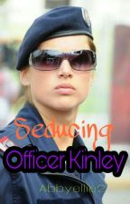 Seducing Officer Kinley (On going) by abbyellie2
