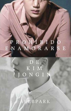 Prohibido Enamorarse de Kim Jongin by AleByunPark
