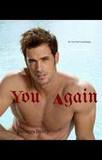 You Again by NotMyNameHere