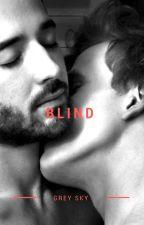 Blind by L5GreySky