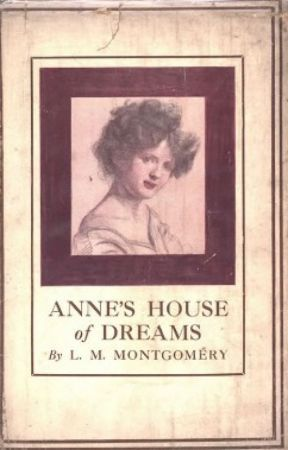 Anne's House of Dreams (Completed) by LMMontgomery