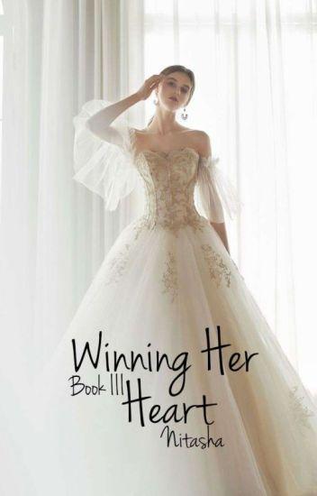 Winning Her Heart |Book III
