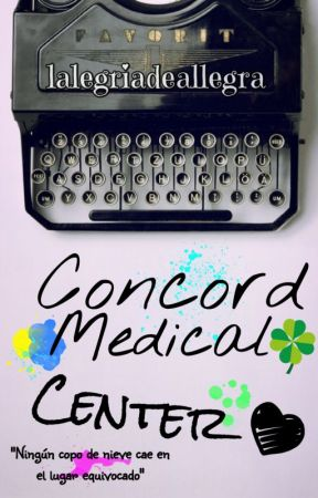 Concord Medical Center #wattys2017 by lalegriadeallegra