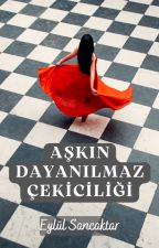 Aşkın Dayanılmaz Çekiciliği by beasloove