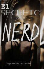 El secreto de la nerd by SognateTraLettere19