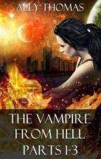 The Vampire from Hell by AllyThomas11