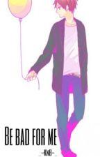 Be bad for me. [Seijuro Akashi.] by _-KNB-_