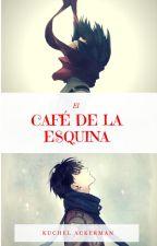 En el Café de la Esquina AU by Kuchel-Ackerman