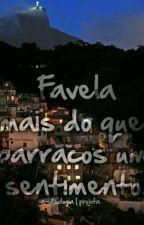 Favela  by FavLove2