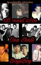 1D meet 5Sos One Shots 2 by pedovodka_lakrizchen