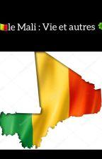 🇲🇱Le Mali : Vie Et Autres🍀 by maamychousao