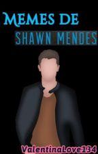 Memes de Shawn Mendes by ValentinaLove134