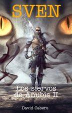 Los siervos de Anubis II. Sven by DavidCaberoOrea