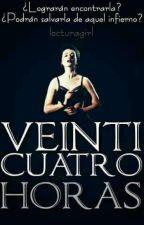 Veinticuatro Horas by lecturagirl