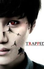 TRAPPED  by EONSA99