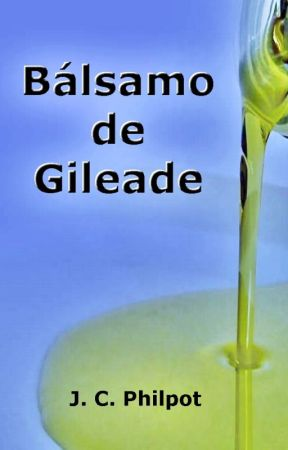 Bálsamo de Gileade by SilvioDutra0